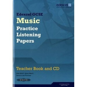 Just in case you haven't written your Christmas list yet...  Edexcel GCSE Music Practice Listening Papers Teacher Book and CD: Amazon.co.uk: Mr John Arkell, Mr Jonny Martin: Books.