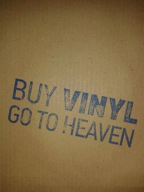 Buy vinyl, go to heaven
