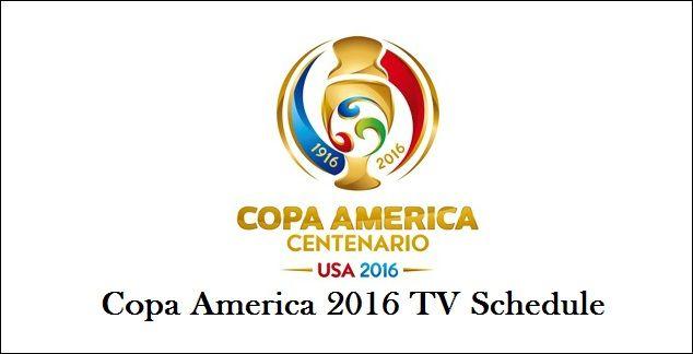 Copa America 2016 TV Schedule
