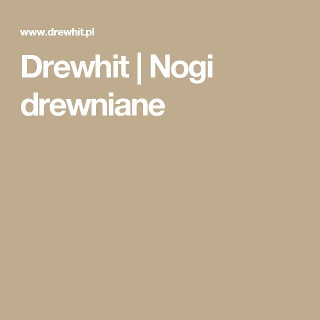Drewhit | Nogi drewniane