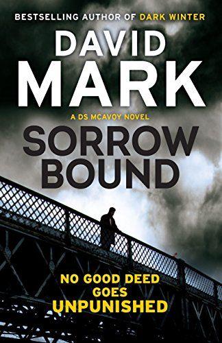 'Sorrow Bound' by David Mark