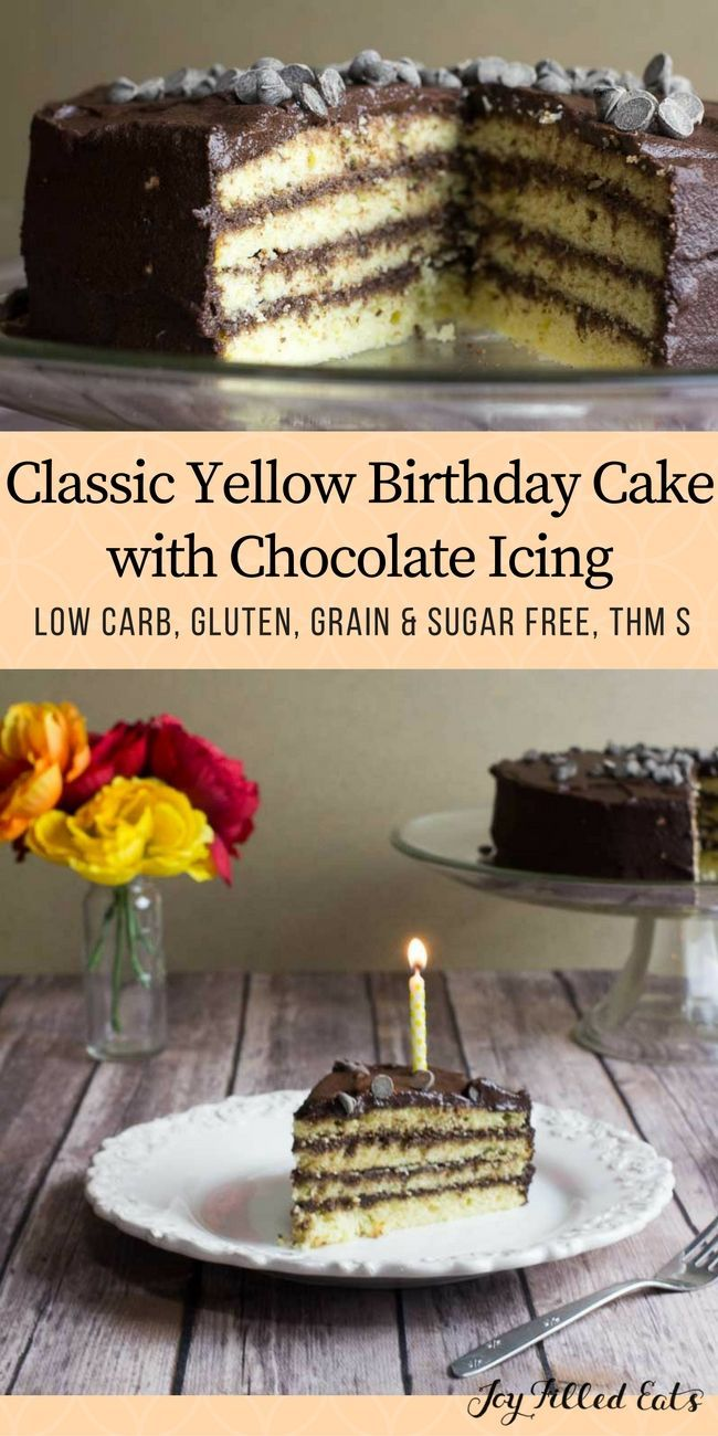 Classic Yellow Birthday Cake with Chocolate Icing - Low Carb, Gluten, Grain & Sugar Free, THM S - This Classic Yellow Birthday Cake with Chocolate Icing looks just like my mom used to make. But much healthier.  via @joyfilledeats