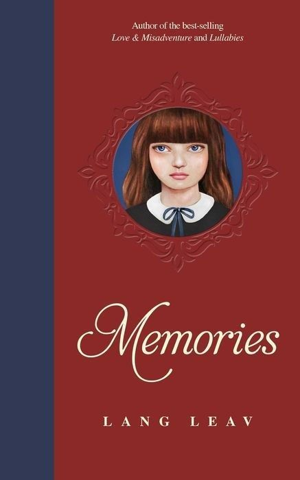 """""""Memories"""", by Lang Leav - featuring the best of this inimitable poet/artist's previous collections, """"Love & Misadventure"""" and Lullabies"""", plus 35 new poems, with full colour illustrations."""