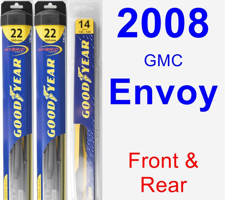 Front & Rear Wiper Blade Pack For 2008 GMC Envoy
