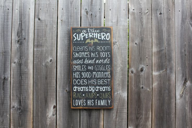 A True Superhero (BATMAN) sign made by The Primitive Shed, St. Catharines