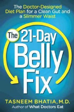 The 21-Day Belly Fix: The Doctor-Designed Diet Plan for a Clean Gut and a Slimmer Waist (Paperback)