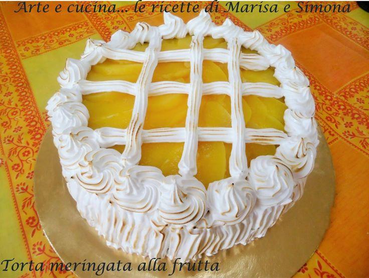 Arte e cucina...le ricette di Marisa e Simona: Torta meringata alla frutta senza glutine