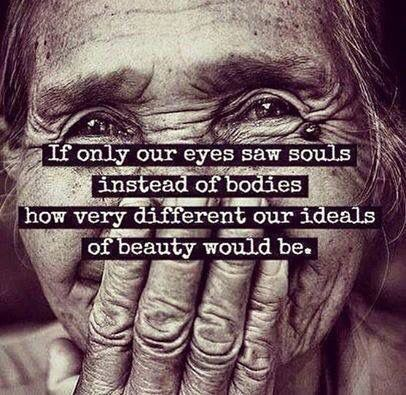 See people with your heart, not your eyes.  Beautiful soul.