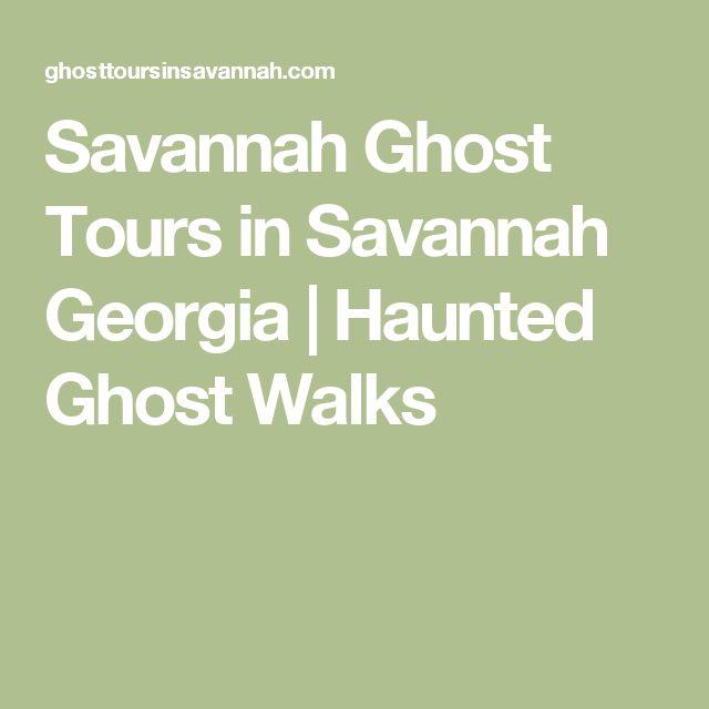 Savannah Ghost Tours in Savannah Georgia | Haunted Ghost Walks