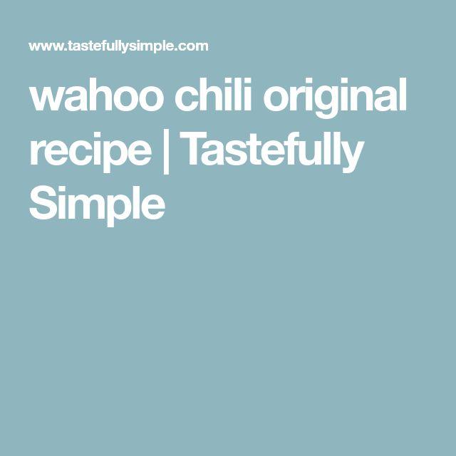 wahoo chili original recipe | Tastefully Simple