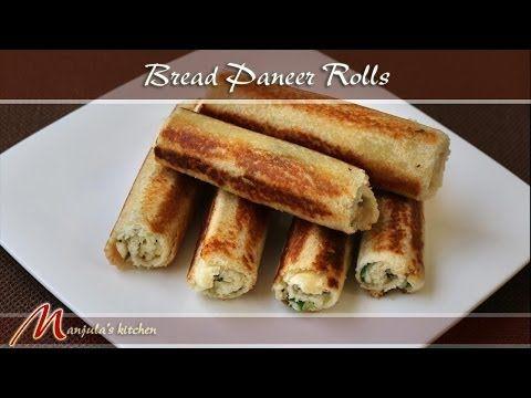 Bread Paneer Rolls - Manjula's Kitchen - Indian Vegetarian Recipes