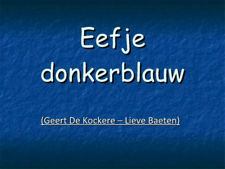 Verhaal van Eefje donkerblauw, prachtig!