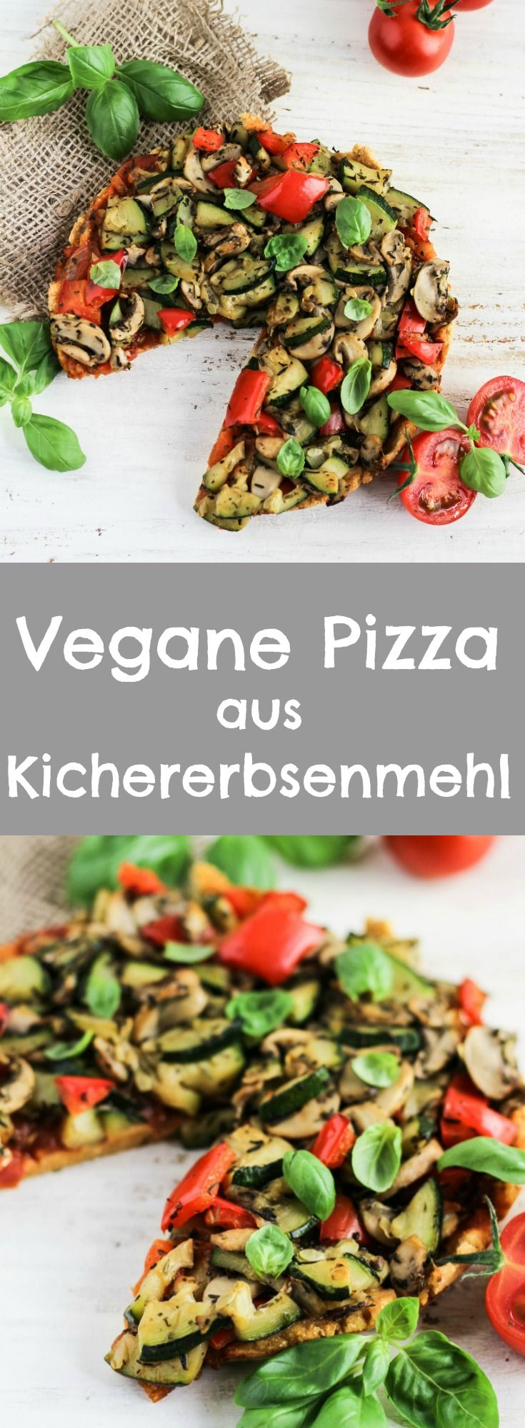 VEGANE PIZZA – SUPER LECKERE GESUNDE PIZZA AUS KICHERERBSENMEHL