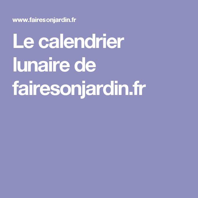 Les 25 meilleures id es concernant calendrier lunaire sur for Calandrier lunaire pour le jardin