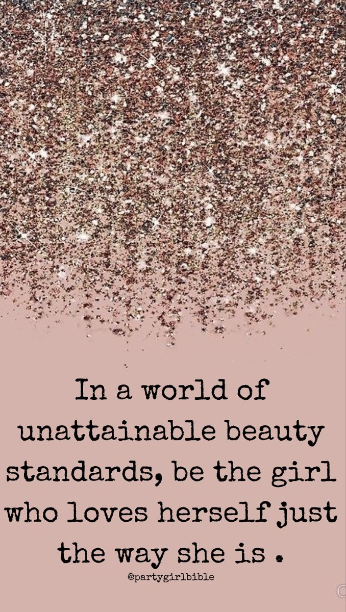 In A World Beauty Standards Girly Quotes Girl Quotes