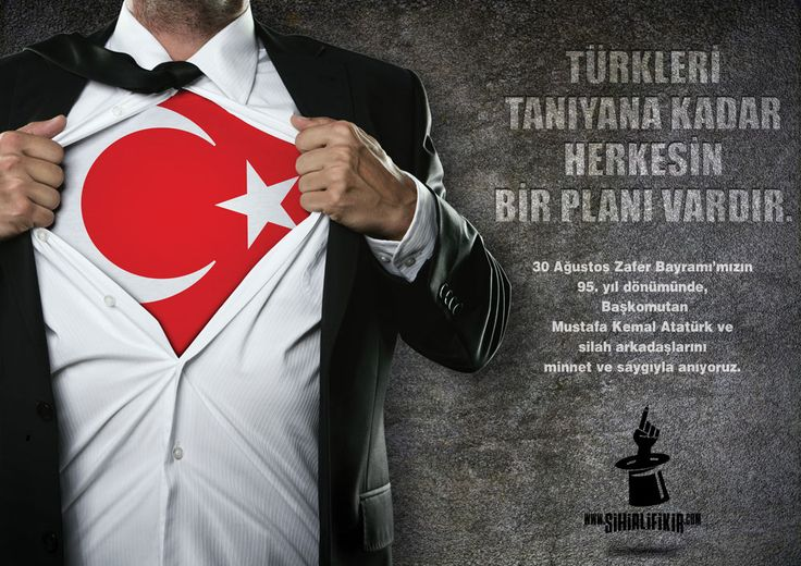 TÜRKLERİ TANIYANA KADAR HERKESİN BİR PLANI VARDIR. 30 Ağustos Zafer Bayramı'mızın 95. yıl dönümünde, Başkomutan Mustafa Kemal Atatürk ve silah arkadaşlarını minnet ve saygıyla anıyoruz.