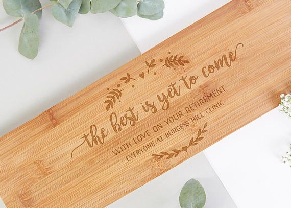 This Personalised Wooden Chopping Board Makes The Retirement Gift The Design Features A Personalised Message Su