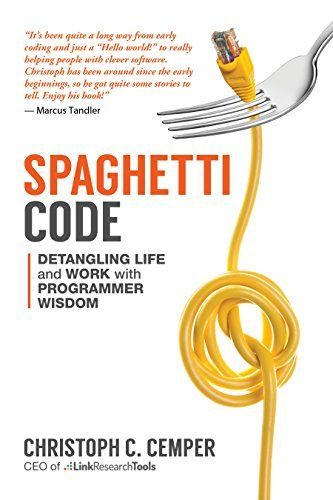 Spaghetti Code: Detangling Life and Work with Programmer Wisdom #Free #Kindle #Book