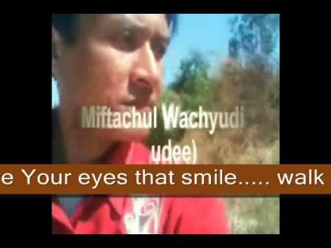 I LOVE YOUR SMILE - MIFTACHUL WACHYUDI (YUDEE)