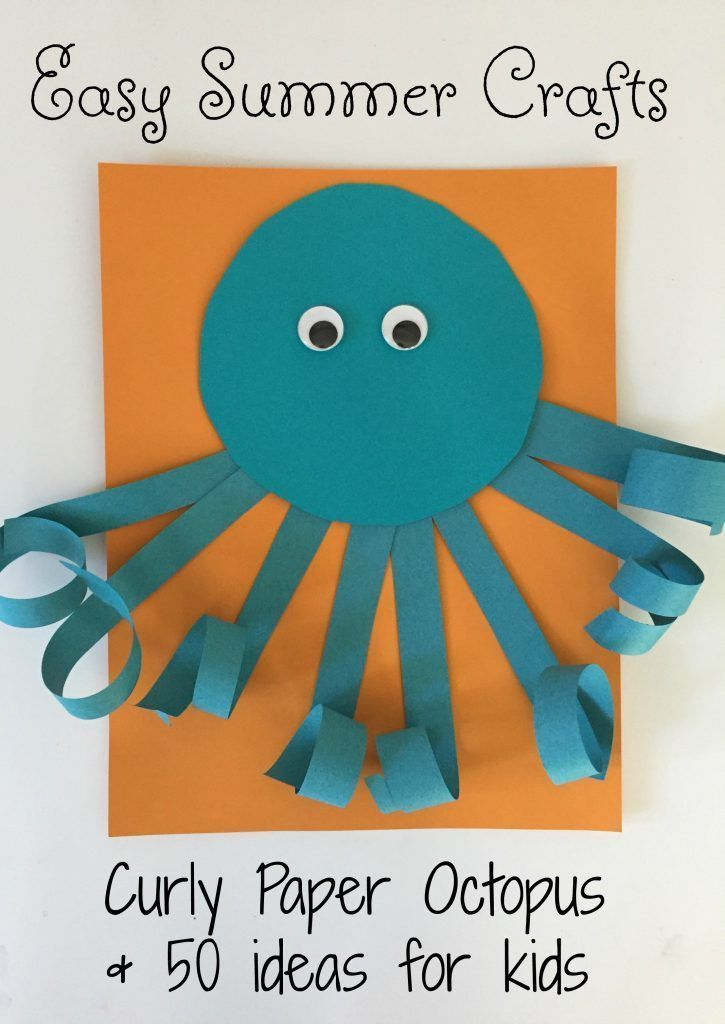 Easy Summer Craft For Kids Curly Paper Octopus Work Summer