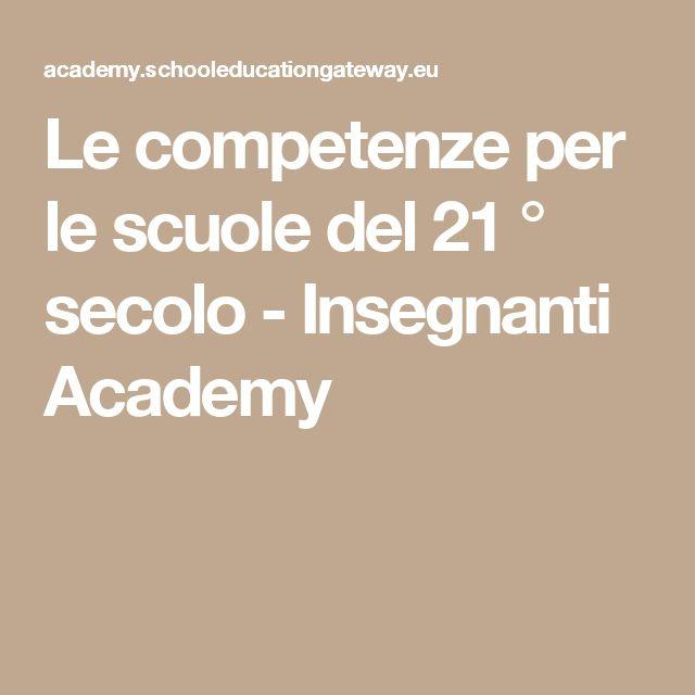 Le competenze per le scuole del 21 ° secolo - Insegnanti Academy