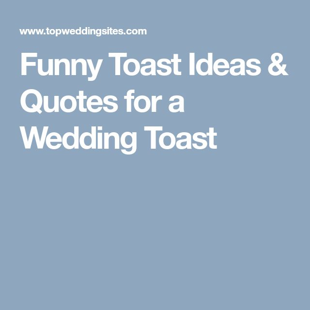 Funny Toast Ideas & Quotes for a Wedding Toast
