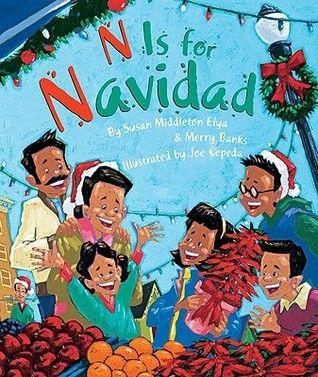 N is for Navidad, by Susan Middleton Elya and Merry Banks, illustrated by Joe Cepeda