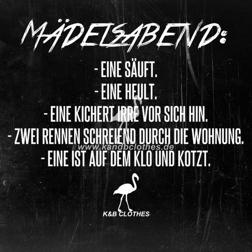 Bild über We Heart It https://weheartit.com/entry/143484249 #german #party #quotes #freundinnen #holyholy #k&bclothes #mädelabend