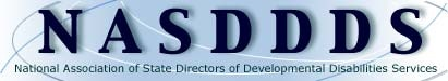 The National Association of State Directors of Developmental Disabilities Services (NASDDDS) is a nonprofit organization, established in 1964, to improve and expand public services to people with intellectual and other developmental disabilities.