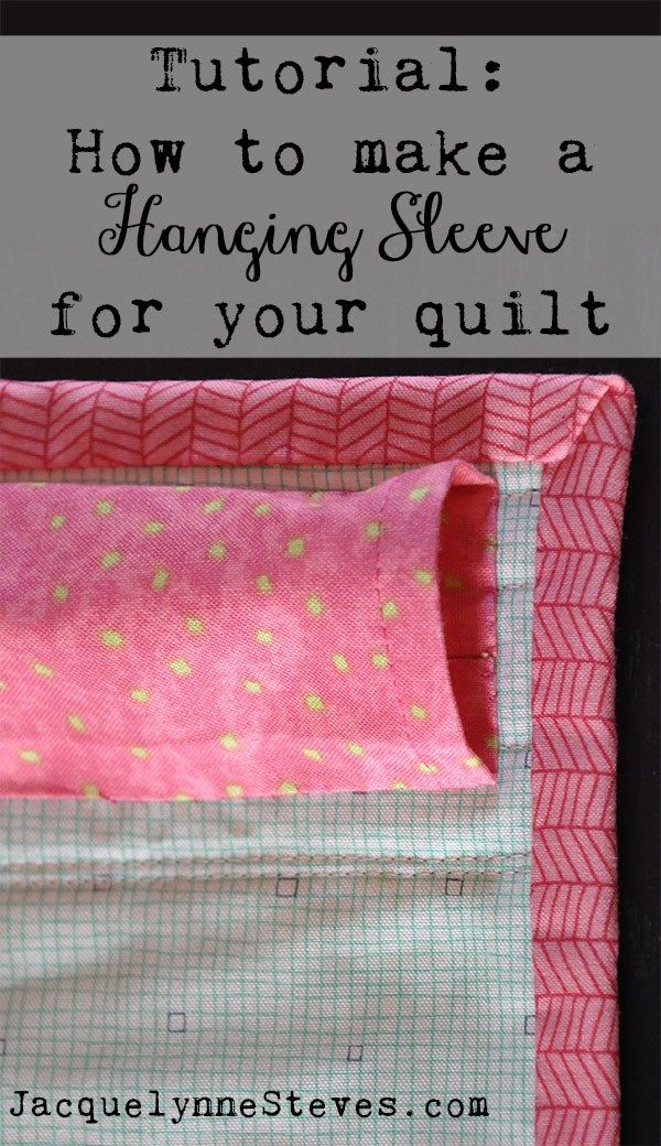 How to Make a Hanging Sleeve for a Quilt Tutorial- JacquelynneSteves.com