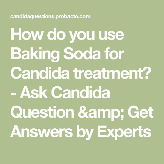 How do you use Baking Soda for Candida treatment? - Ask Candida Question & Get Answers by Experts