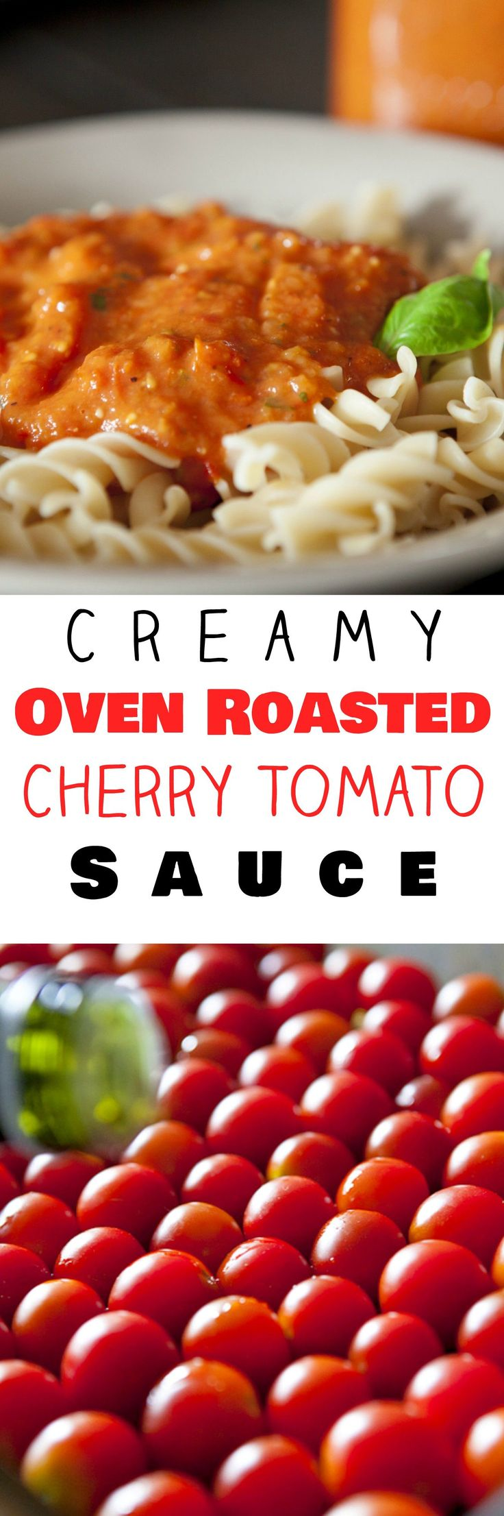 Oven Roasted Creamy Cherry Tomato Sauce is a sweet and creamy tomato sauce recipe using cherry tomatoes.