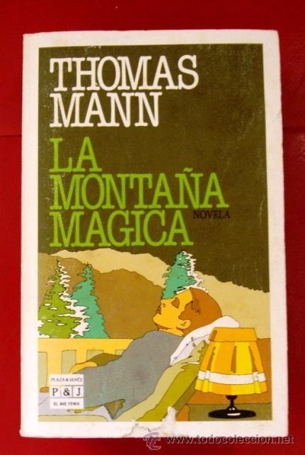 LIBRO THOMAS MANN LA MONTAÑA MÁGICA (Libros de Segunda Mano (posteriores a 1936) - Literatura - Narrativa - Clásicos)