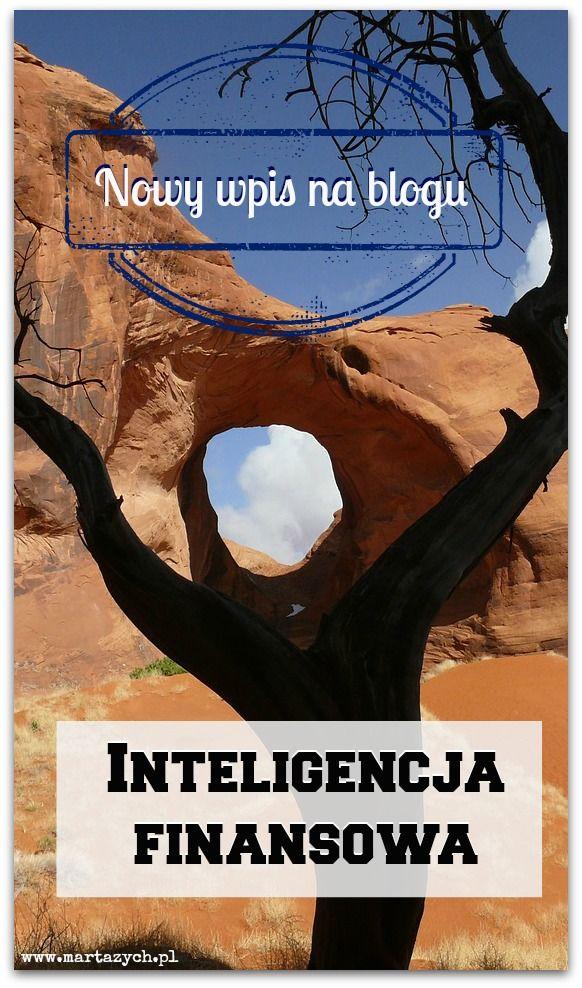 #Inteligencja finansowa. Co to takiego i jak można o nią zadbać. Czytaj więcej na: http://www.martazych.pl/rozwoj_finansowy/zadbaj-o-swoja-inteligencje-finansowa/