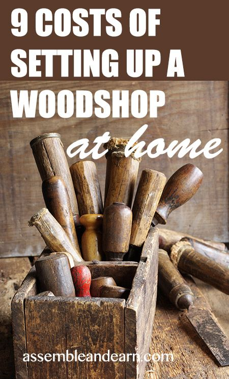 When you start a woodworking business, there will be costs involved. A woodworking business