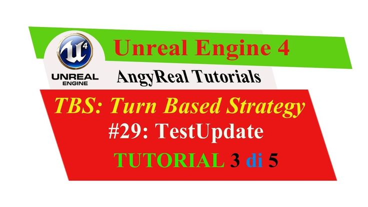 "Unreal Engine 4 - Turn Based Strategy - Tutorial [ITA] - 29#: ""TestUpdat..."