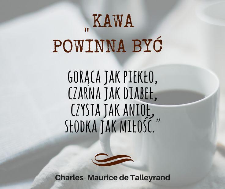 #cytat na dziś :) Jaka kawa jest najlepsza?
