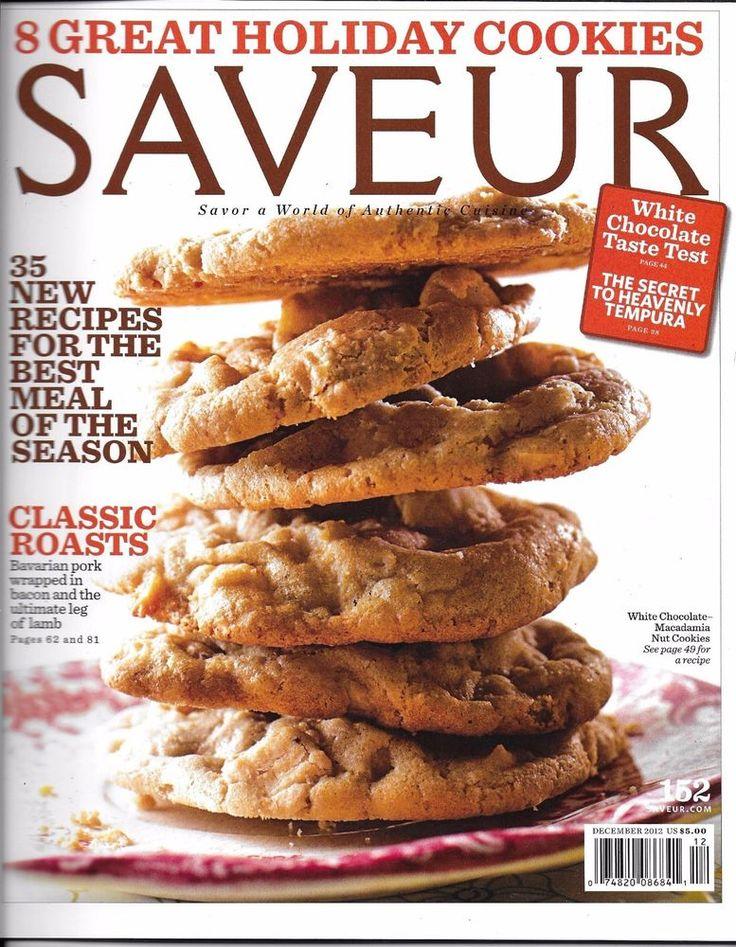 Saveur magazine Holiday cookies Classic roasts White chocolate Festive recipes