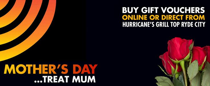 Gift Vouchers Mother's Day - Hurricane's Grill Top Ryde