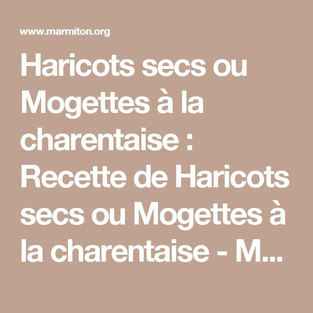 Haricots secs ou Mogettes à la charentaise : Recette de Haricots secs ou Mogettes à la charentaise - Marmiton