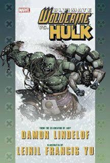 Hulk Vs Wolverine by Damon Lindelof, art by Leinil Francis Yu & Dave McCaig
