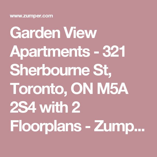 Garden View Apartments - 321 Sherbourne St, Toronto, ON M5A 2S4 with 2 Floorplans - Zumper