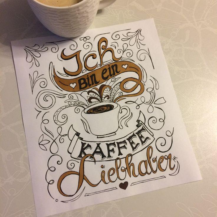 handlettering ich bin ein kaffee liebhaber f r alle kaffefans von mellimel handlettering von. Black Bedroom Furniture Sets. Home Design Ideas