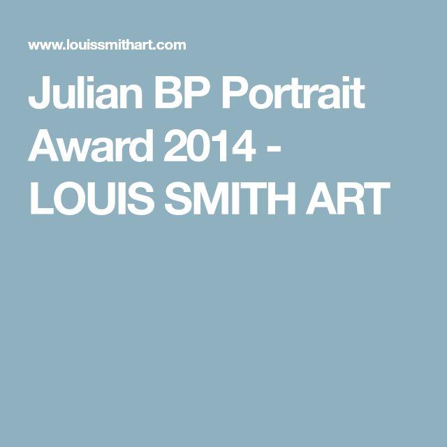 Julian BP Portrait Award 2014 - LOUIS SMITH ART