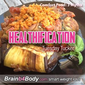 3 Comfort Food Myths. 1: It's all about the TASTE. http://www.brainb4body.com/142-tuesday-tucker-comfort-food-3-myths/