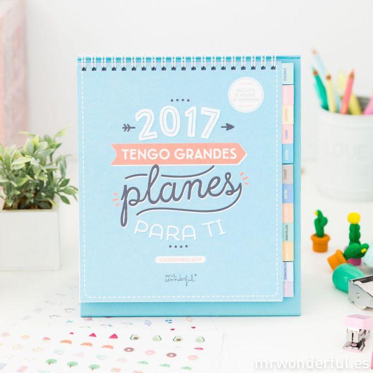Calendario sobremesa 2017 - 2017, tengo grandes planes para ti #mrwonderfulshop #plans #calendar
