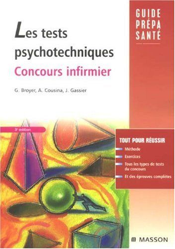 Livre > Les tests psychotechniques : Concours infirmier