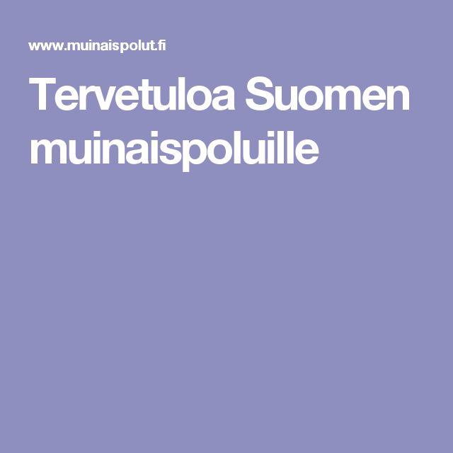 Tervetuloa Suomen muinaispoluille