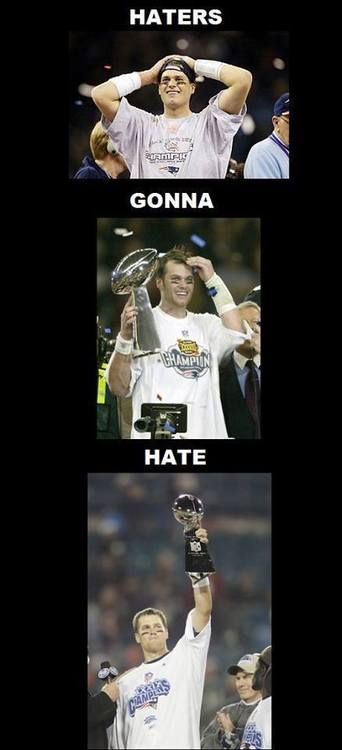 new england patriots memes | we embrace the hate and trophies too pic new england patriots memes