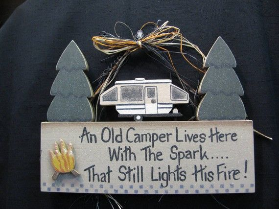 An Old Camper Lives Here With The Spark  by dawsonscustompine, $22.99 ,,,,I can make it cheaper,,,,